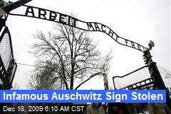 Infamous Auschwitz Sign Stolen
