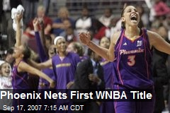 Phoenix Nets First WNBA Title