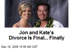 Jon and Kate's Divorce Is Final... Finally