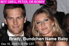 Brady, Bundchen Name Baby