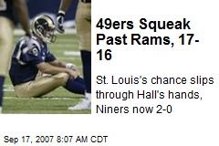 49ers Squeak Past Rams, 17-16