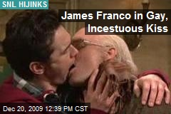 James Franco in Gay, Incestuous Kiss