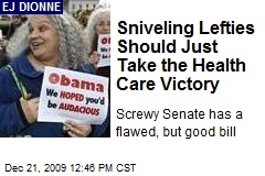 Sniveling Lefties Should Just Take the Health Care Victory