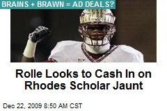 Rolle Looks to Cash In on Rhodes Scholar Jaunt