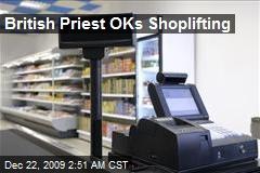 British Priest OKs Shoplifting
