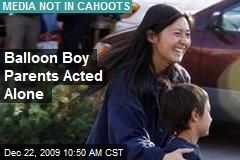 Balloon Boy Parents Acted Alone