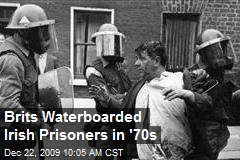 Brits Waterboarded Irish Prisoners in '70s