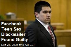 Facebook Teen Sex Blackmailer Found Guilty