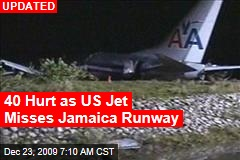 40 Hurt as US Jet Misses Jamaica Runway