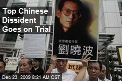 Top Chinese Dissident Goes on Trial