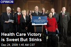 Health Care Victory is Sweet But Stinks