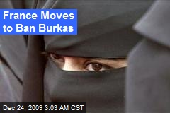 France Moves to Ban Burkas