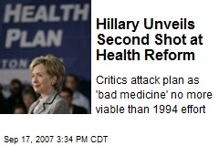 Hillary Unveils Second Shot at Health Reform
