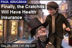 Finally, the Cratchits Will Have Health Insurance