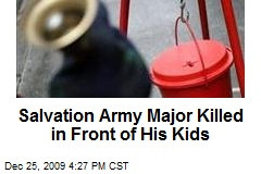 Salvation Army Major Killed in Front of His Kids