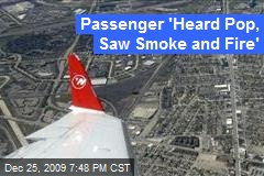 Passenger 'Heard Pop, Saw Smoke and Fire'