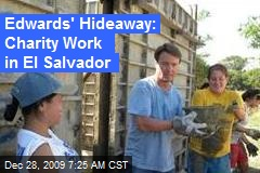 Edwards' Hideaway: Charity Work in El Salvador