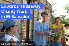 Edwards' Hideaway: Charity Work in El Salvador