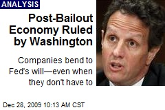Post-Bailout Economy Ruled by Washington