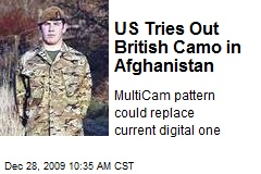 US Tries Out British Camo in Afghanistan