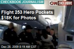 Flight 253 Hero Pockets $18K for Photos