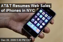 AT&T Resumes Web Sales of iPhones in NYC