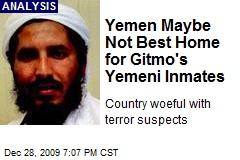 Yemen Maybe Not Best Home for Gitmo's Yemeni Inmates