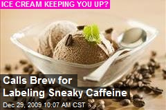 Calls Brew for Labeling Sneaky Caffeine