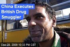 China Executes British Drug Smuggler