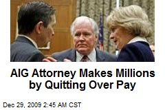 AIG Attorney Makes Millions by Quitting Over Pay