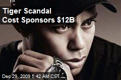 Tiger Scandal Cost Sponsors $12B