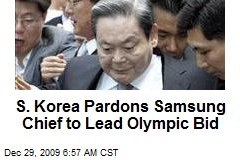 S. Korea Pardons Samsung Chief to Lead Olympic Bid