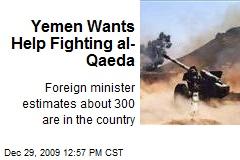 Yemen Wants Help Fighting al-Qaeda