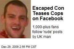 Escaped Con Teases Cops on Facebook