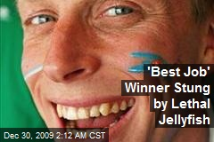 'Best Job' Winner Stung by Lethal Jellyfish