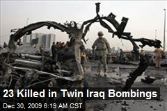 23 Killed in Twin Iraq Bombings
