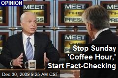 Stop Sunday 'Coffee Hour,' Start Fact-Checking