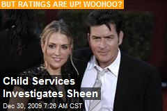 Child Services Investigates Sheen
