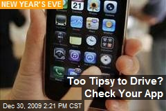 Too Tipsy to Drive? Check Your App