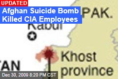 Afghan Suicide Bomb Killed CIA Employees