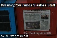 Washington Times Slashes Staff