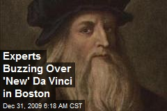 Experts Buzzing Over 'New' Da Vinci in Boston