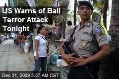 US Warns of Bali Terror Attack Tonight