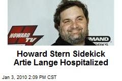Howard Stern Sidekick Artie Lange Hospitalized