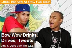Bow Wow Drinks, Drives, Tweets