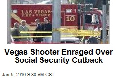 Vegas Shooter Enraged Over Social Security Cutback