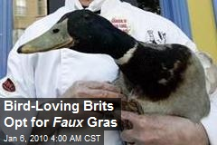 Bird-Loving Brits Opt for Faux Gras