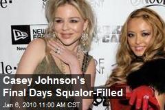 Casey Johnson's Final Days Squalor-Filled