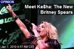 Meet Ke$ha: The New Britney Spears
