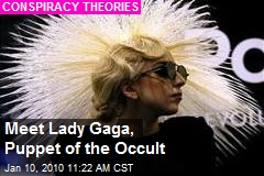 Meet Lady Gaga, Puppet of the Occult